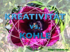 Kreativität vs. Kohle